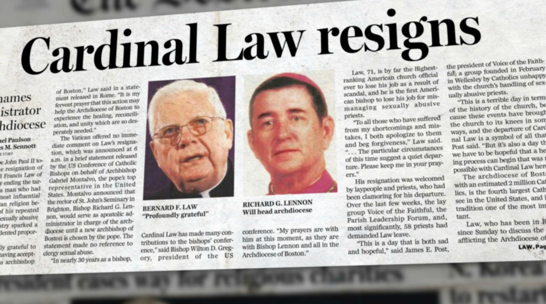 Spotlight Cardinal Law Resigns