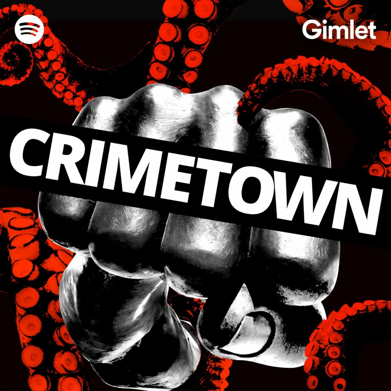 best-podcasts-to-listen-of-2019-crimetown