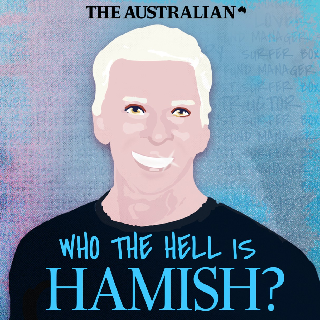 best-podcasts-to-listen-of-2019-who-the-hell-is-hamish